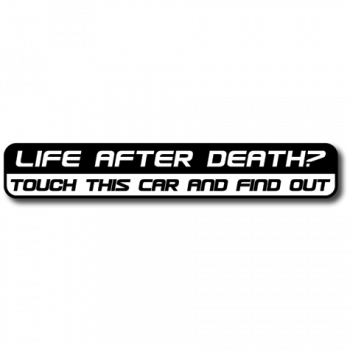 Life After Death? Car - sticker