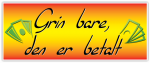 Grin-bare-den-er-betalt---Sticker